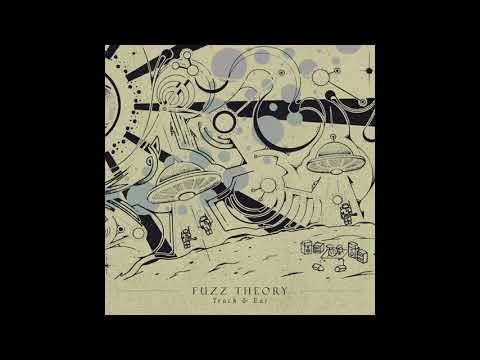 Fuzz Theory - Track & Eat (2020) (New Full Album)