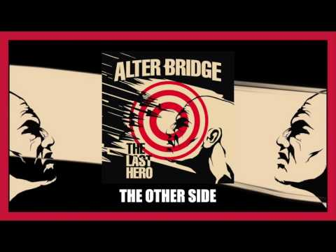 Alter Bridge - The Other Side