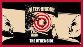 Alter Bridge - The Other Side (Official Video)