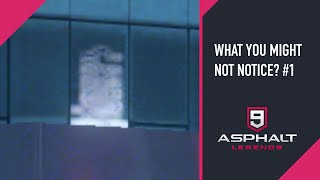 WHAT YOU MIGHT NOT NOTICE ? #1 |  ASPHALT 9