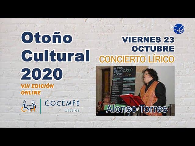 Otoño Cultural 2020 COCEMFE Cáceres VIII Edición Online: Concierto Lírico
