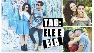 TAG: ELE E ELA | Vandressa Ribeiro FEAT Junior Gomes #VANIOR