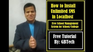 How to Install Unlimited SMS in Localhost | Free School Management System | Unlimited SMS | GBtech