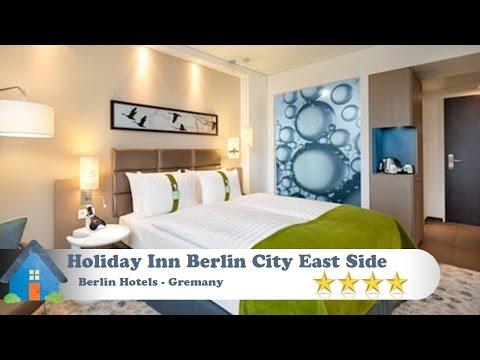 Holiday Inn Berlin City East Side - Berlin Hotels, Germany