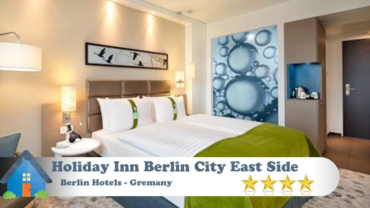 East Side Hotel Berlin Holiday Inn