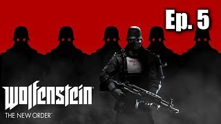 Lasers + Hangliders [Wolfenstein: The New Order - Ep. 5]
