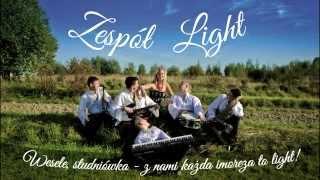 Zespół Light - Idzie dysc