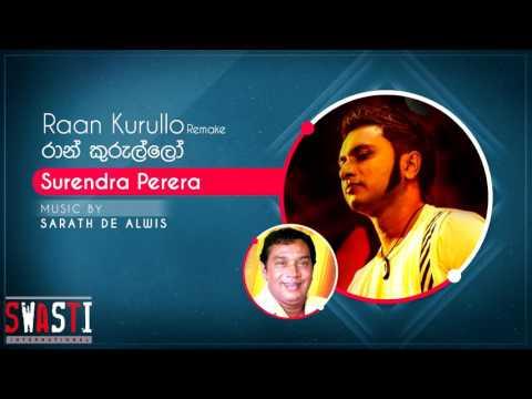 Raan Kurullo Remake - Surendra Perera