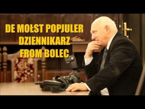 De mołst popjuler dziennikarz from Bolec