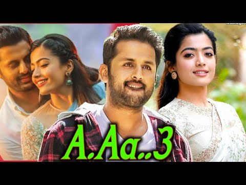 A Aa 3 Full Movie In Hindi Dubbed Release Bheeshma Full Movie In Hindi Dubbed Rashmikamandanna Youtube