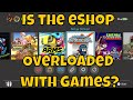 Is the Nintendo Switch eShop Overloaded with Games?