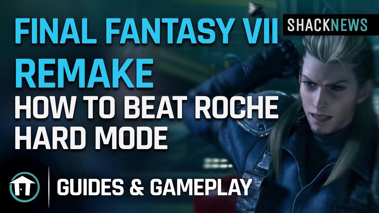 Final Fantasy 7 Remake - How to Beat Roche - Hard Mode - Shacknews