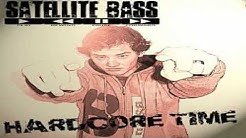 Satellite Bass - One For Hardcore Album - (Scooter Style)