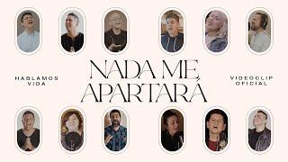 Nada Me Apartará - (feat. Marcos Vidal, Kike Pavón, Rojo, Job González, Miel San Marcos...)