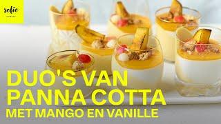 Duo&#39s van panna cotta met mango en vanille  Sofie Dumont