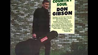 Don Gibson - Someday Youll Call My Name YouTube Videos