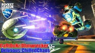 Roket Ligi! - CaRtOoNz|Ohmwrecker -vs - Delirious|ChilledChaos (2v2)