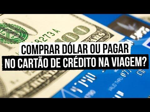 Comprar Dólar (turismo) ou Pagar no Cartão (comercial)?