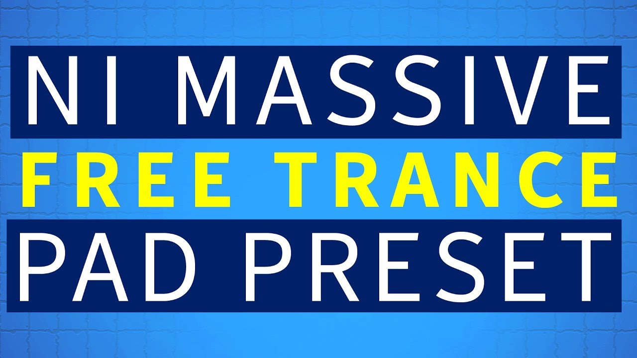 Massive Presets Free | Synth Pad Free Preset