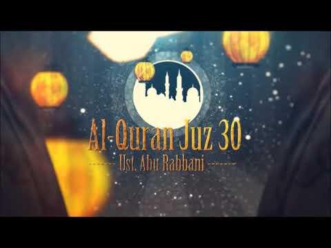 ust.-abu-rabbani---murattal-al-quran-juz-30-(hq-audio)