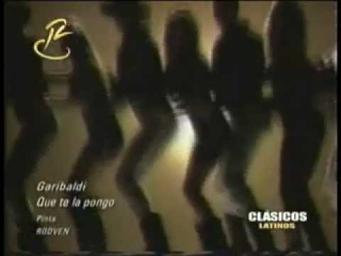 Garibaldi - Que te la pongo