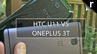 HTC U11 vs OnePlus 3T: 5.5-inch phone titans compared