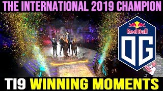 TI9 Winning Moment - Team OG the International 2019 Champion