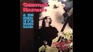 Christian Hastings & The Red Eye Blues Band — A Lover Like You