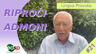 Lingva Provoko n-ro 21 (Riproĉi x Admoni)