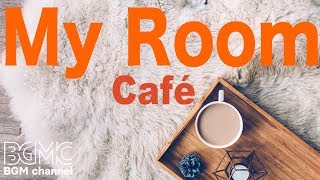 ☕️Relaxing Coffee Jazz Music - お部屋でゆったりカフェミュージック