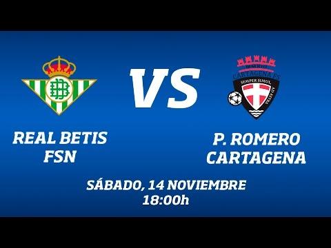 Real Betis FSN - P. Romero Cartagena