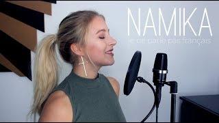 NAMIKA - Je ne parle pas français (cover)
