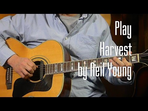 How to Play Harvest by Neil Young - L79