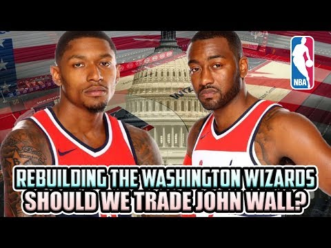 Trading John Wall? Bradley Beal Team. Washington Wizards Rebuild