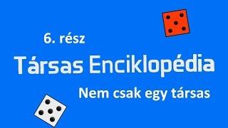 Társas Enciklopédia 6.rész - Nem csak egy társas