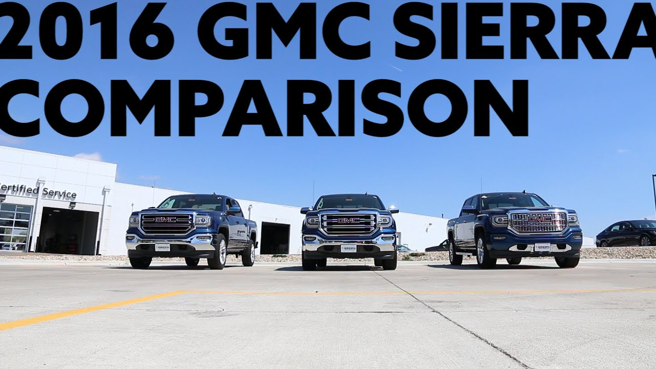 2016 Gmc Sierra Sle Slt Denali Trim Comparison Youtube