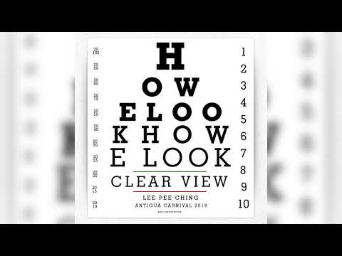 Lee Pee Ching - How E Look (Antigua 2019 Soca)