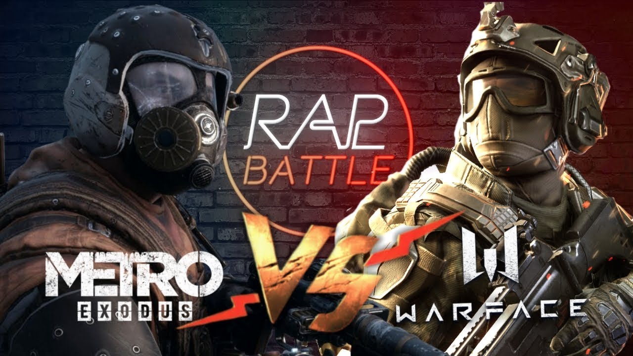 Рэп Баттл - Metro Exodus vs. Warface (Реванш)