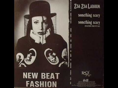 Zsa Zsa Laboum - Something Scary