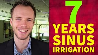 My Results From 7 Years Of Pulsating Sinus Irrigation (TGIF Ep.12)