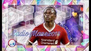 Sadio Mane - When I'm Gone / goals and skills / 2018 HD