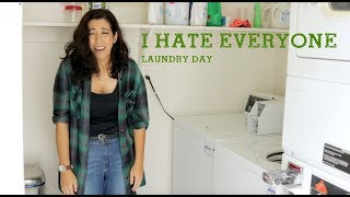 I Hate Everyone: Laundry Day