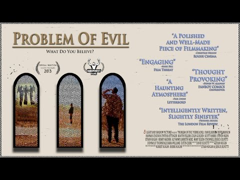 What do you believe?  PROBLEM OF EVIL   1