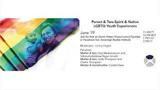 Parent & Two Spirit & Native LGBTQ Youth Experiences