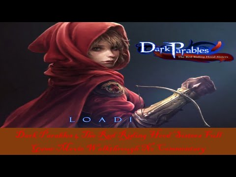 Dark Parables 4 The Red Riding Hood Sisters Full Game Movie Walkthrough No Commentary