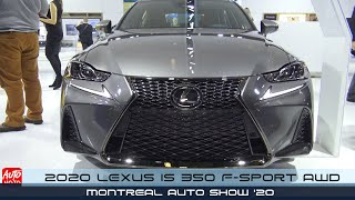 2020 Lexus IS 350 F-Sport AWD - Exterior And Interior - 2020 Montreal Auto Show