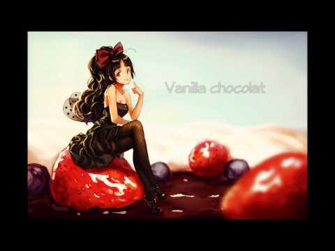 Nightcore ~ Vanilla Chocolat [Lyrics]