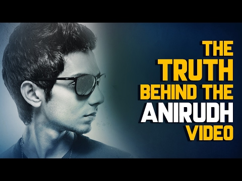The Truth behind the Anirudh video | Fully Filmy