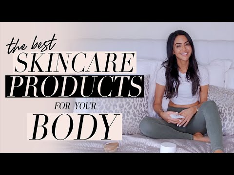 the-best-skincare-products-for-your-body-|-dr-mona-vand