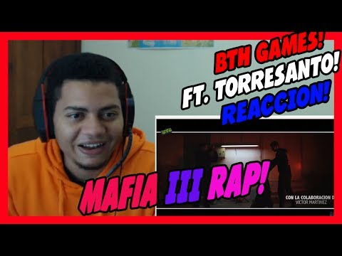 MAFIA III RAP - Especial 3K - BTH GAMES Ft. TORRESANTO - VIDEO REACCION!